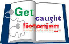 Get Caught Listening