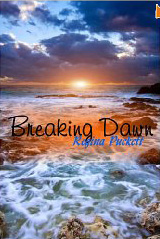 Breaking Dawn – poetry by Regina Puckett