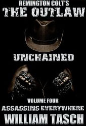 The Outlaw Unchained - Assassins Everywhere