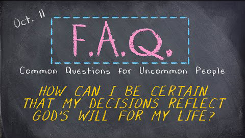FAQ #4-God's will